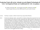 Schomakers, E. M., Schaar, A. K., & Ziefle, M. (2020). Exploring Trade-offs in the Attitude towards Digital Technologies like AAL: An Empirical Study on Conditionals for AAL Acceptance. In ICT4AWE (pp. 69-76).